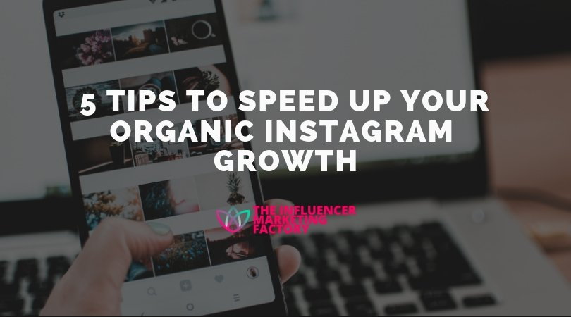5 Tips to Speed Up Your Organic Instagram Growth